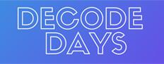 Decode days